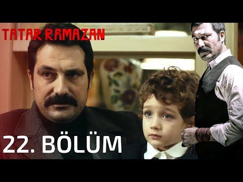 Tatar Ramazan - Tatar Ramazan 22. Bölüm Full İzle