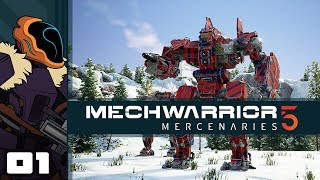 Let's Play MechWarrior 5: Mercenaries - PC Gameplay Part 1 - I Love Big Mechs And I Cannot Lie