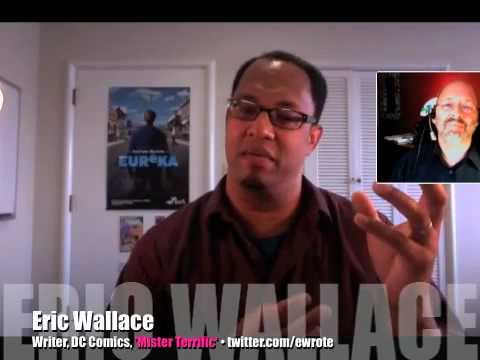 How to write for DC Comics; interview with Mister Terrific's Eric Wallace (2 of 2)