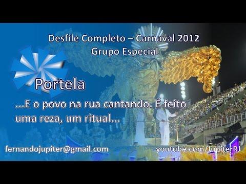 Desfile Completo Carnaval 2012 - Portela