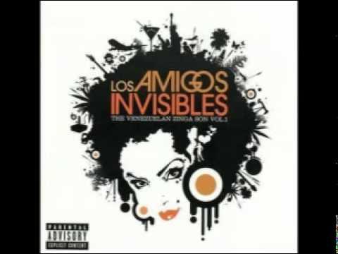 Los Amigos Invisibles - Calne
