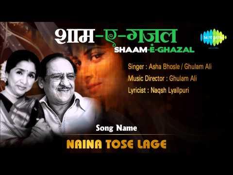 Naina Tose Lage | Shaam E Ghazal | Asha Bhosle Ghulam Ali