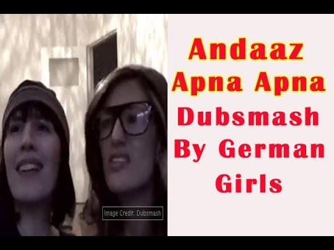 'Andaz Apna Apna' Dubsmash by German girls - TOI