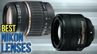 10 Best Nikon Lenses 2017