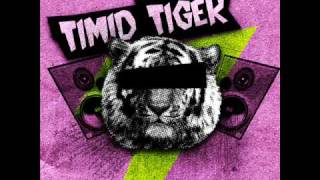 Watch Timid Tiger Golden Arm video