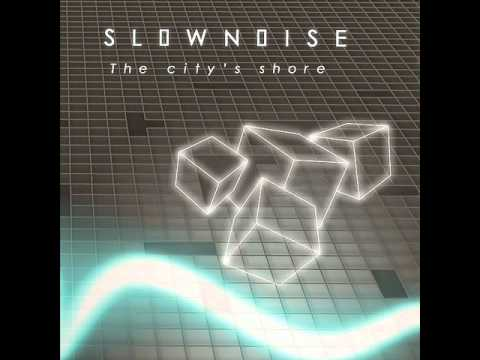 Slownoise - The citys shore (Cold Tear Records).