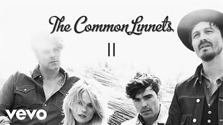 The Common Linnets - Proud