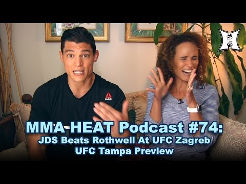 MMA H.E.A.T. Podcast #74: JDS Beats Rothwell At UFC Zagreb; UFC Tampa Preview