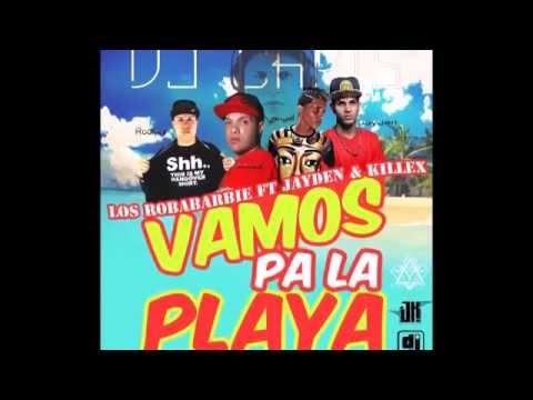Los Roba Barbies Ft. Jayden & Killex - Vamos Pa La Playa (Dj Chris) (Doble Paso)