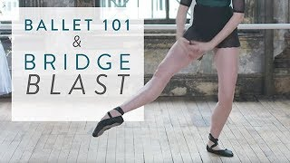 Ballet Beautiful Sneak Peek - Ballet 101 & Bridge Blast!