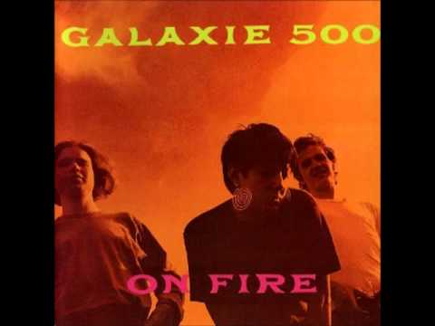 GALAXIE 500 - ON FIRE [FULL ALBUM] 1989