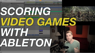 Scoring Music for Video Games using Ableton Live with ill Factor