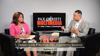 TV En Fuego - #46 Jesús Alvarez - Los Frutos del Espíritu Santo