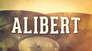 Alibert, Vol. 1 « Chansons françaises des années 1900 » (Album complet)
