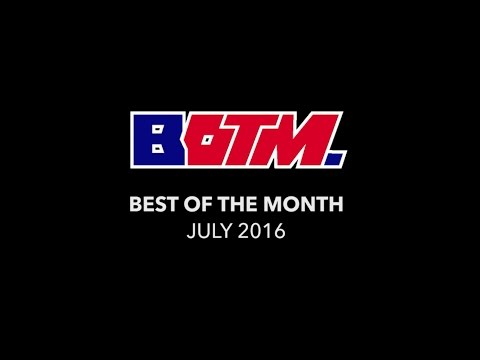 Best of the Month: July 2016