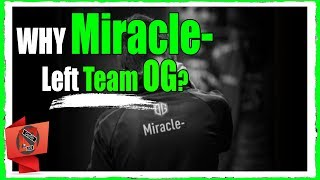 How Team TNC FORCE Miracle- to LEAVE Team OG!!!