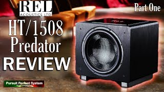 REL Acoustics NEW HT 1508 Predator FLAGSHIP Home Cinema Subwoofer REVIEW Part One