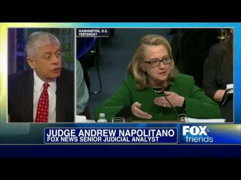 Judge Napolitano Weighs In on the Benghazi Hearings 'Does Mrs. Clinton Think We Would Believe That!'
