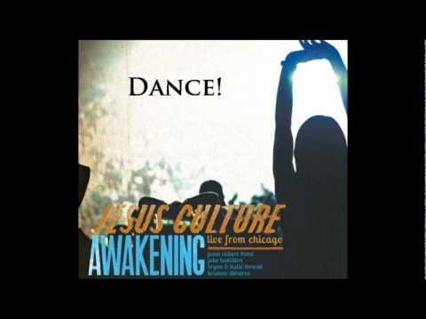 Jesus Culture - Dance