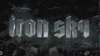 Iron Sky Trailer deutsch HD - offizieller Kinotrailer - Nazis in Space - 2012
