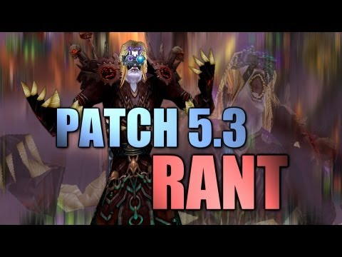 WoW Patch 5.3 | PvP Power Broken? [Cobrak]
