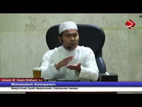 Muhasabah Ketaqwaan - Ustadz Muhammad Hasbi Ridhani, Lc
