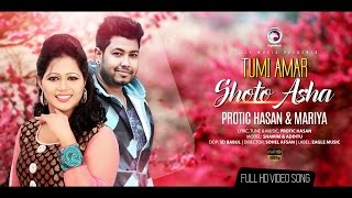 TUMI AMAR SHOTO ASHA | Mariya | Protic Hasan | New Music Video 2016