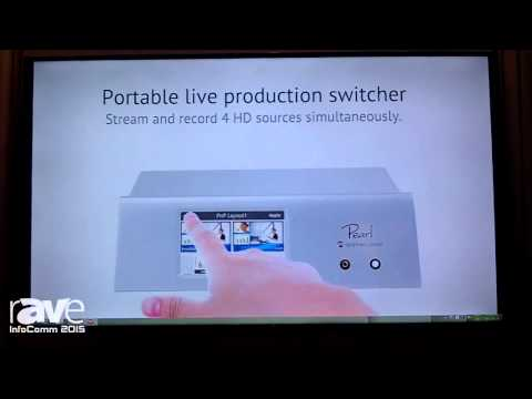 InfoComm 2015: Epiphan Video Highlights the Pearl and Introduces the AV.io Capture Unit
