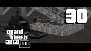 Grand Theft Auto 3 Walktrough #30  - Last Requests