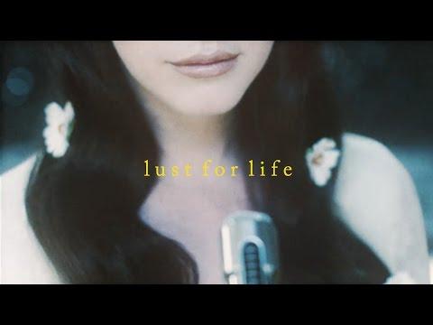 Lust For Life - Lana Del Rey