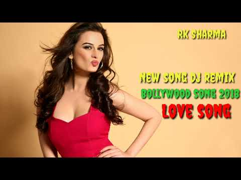 Hindi Remix Song 2018 || Bollywood Party Mix   Song || Dj Remix Hindi Song