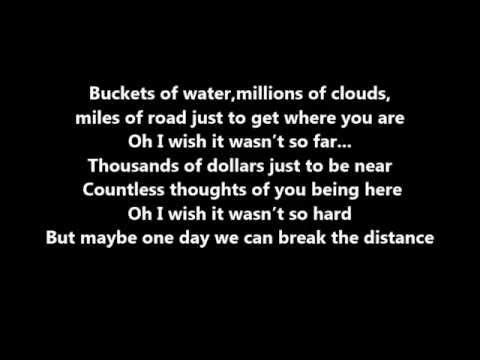 Break The Distance Lyrics - Ashton Edminster (MusicByAshton)