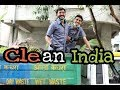 Clean India || Independence Special || Chetan Lokhande