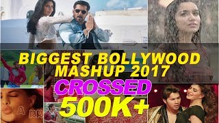 Biggest Bollywood Mashup 2017   DJ XYLO Dubai   Best Of 2017 Mashup