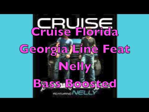 Cruise Florida Georgia Line Feat Nelly Bass Boosted