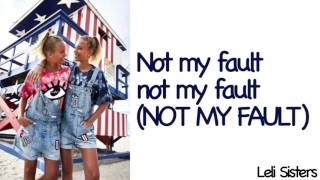Lisa&Lena - NOT MY FAULT (Lyrics Sped Up)