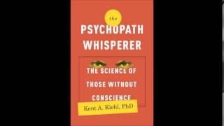 Dr. Kent Kiehl: Is there a Difference Between Psychopaths and Sociopaths?