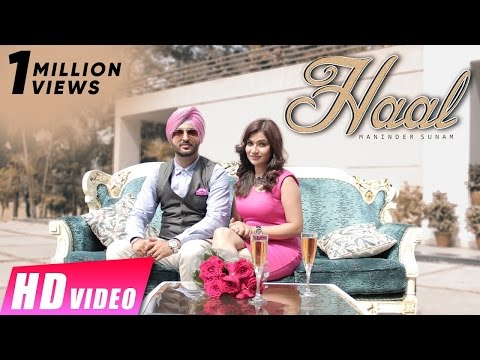 Haal | Maninder Sunam | New Punjabi Video Songs 2016