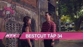 (Bestcut) GẠO NẾP GẠO TẺ - Tập 34 | Lén hẹn hò trước nhà, Minh hốt hoảng khi gặp mẹ - 20H, 23/07