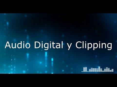 Tutorial de Mezcla en Audio - Tema #5 - Audio Digital y Clipping