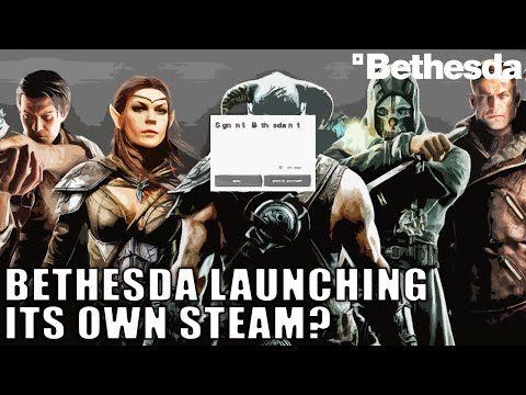 Bethesda Launching its Own Steam Game Launcher?