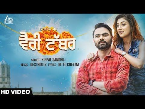 Kirpal Sandhu - Verri Tabbar||  Latest Punjabi Song Verri Tabbar||Hit Punjabi Music #1