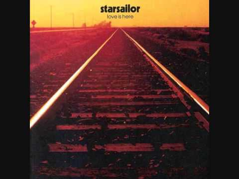 Starsailor Love Is Here Full Album Download