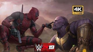 WWE 2K19 4K Deadpool Vs Thanos