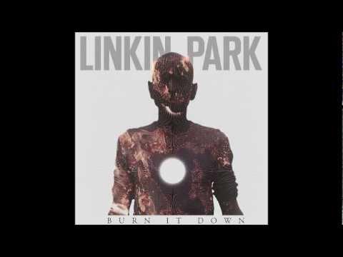 linkin park Burn it Down - New 2012
