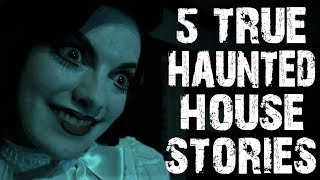 5 TRUE Terrifying & Creepy Haunted House Horror Stories To Fuel Your Nightmares!   (Scary Stories)