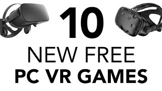 10 New Free PC VR Games - September 2019