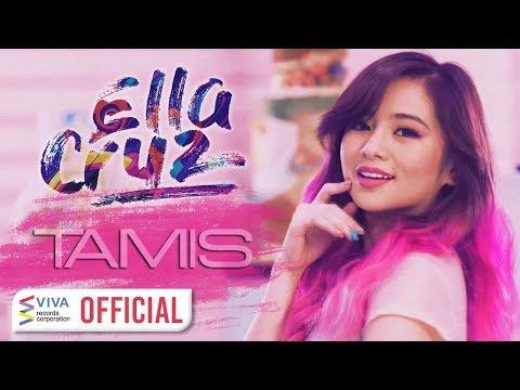 Ella Cruz — Tamis [Official Music Video]