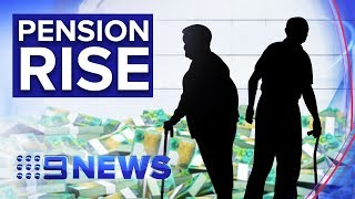 Country's pensioners to get pay rise within weeks | Nine News Australia