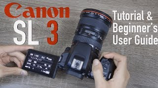 04. Canon SL3 (250D) Tutorial - Beginner's User Guide to Buttons & Menus